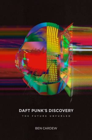 Daft Punk's Discovery book cover