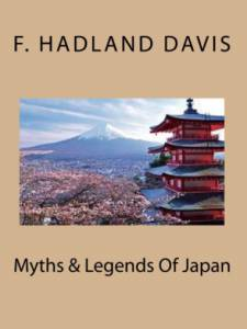 Myths and Legends of Old Japan book cover