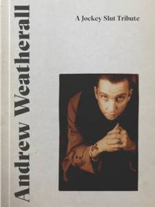 Andrew Weatherall Jockey Slut tribute